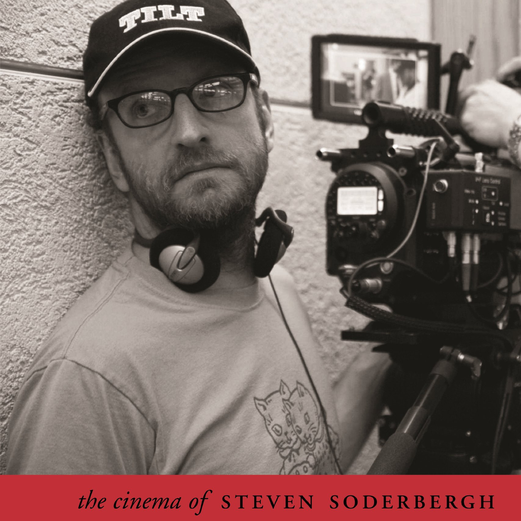The Cinema of Steven Soderbergh